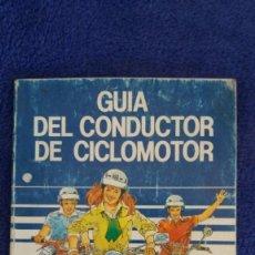 Coches y Motocicletas: GUIA DEL CONDUCTOR DE CICLOMOTOR / 1987. Lote 56216766