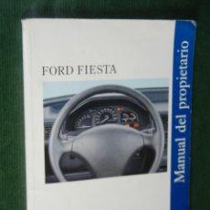 Coches y Motocicletas: FORD FIESTA - MANUAL DEL PROPIETARIO. Lote 56233362