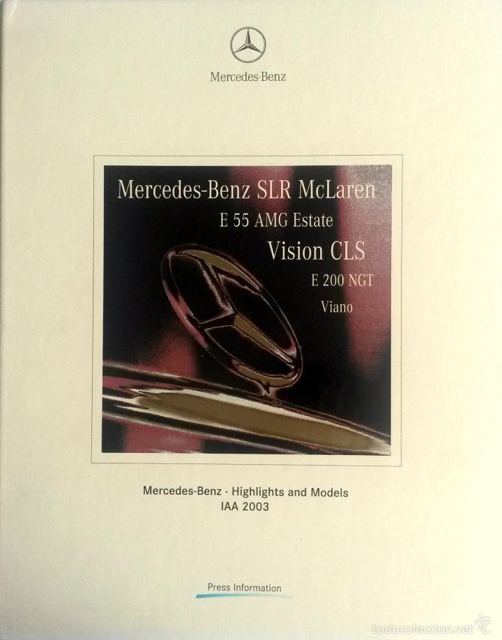 DOSSIER DE PRENSA ORIGINAL MERCEDES-BENZ - 2003. (Coches y Motocicletas Antiguas y Clásicas - Catálogos, Publicidad y Libros de mecánica)