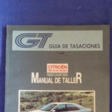 Coches y Motocicletas: MANUAL DE TALLER / CITROËN XANTIA / TOMO I Y II / NOVIEMBRE 1994. Lote 56250516