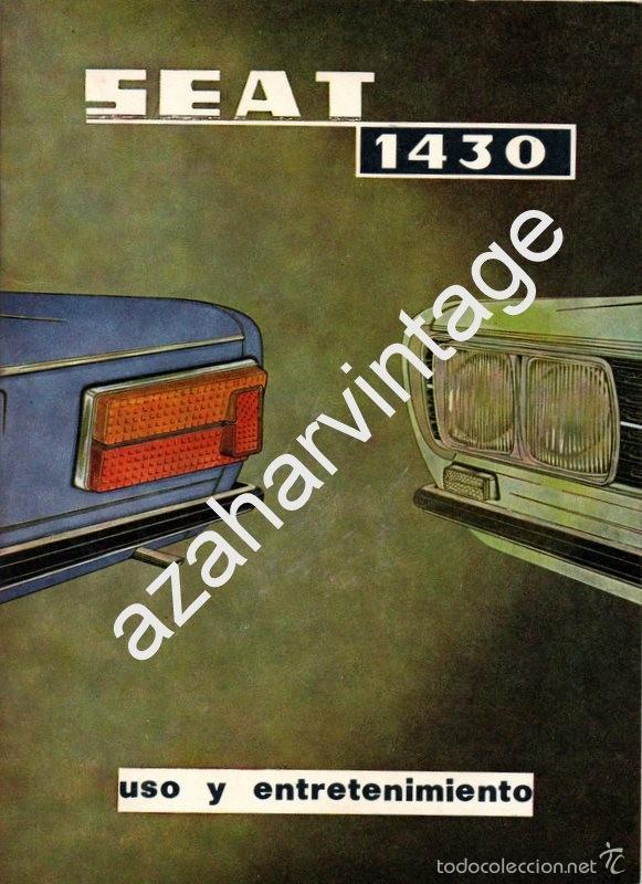 SEAT 1430 - USO Y ENTRETENIMIENTO - AÑO 1971 - (Coches y Motocicletas Antiguas y Clásicas - Catálogos, Publicidad y Libros de mecánica)