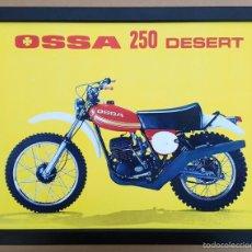 Coches y Motocicletas: CUADRO DECORACIÓN VINTAGE 43 X 33 CM # PUBLICIDAD CARTEL MOTO OSSA 250 DESERT # 1976. Lote 56314485
