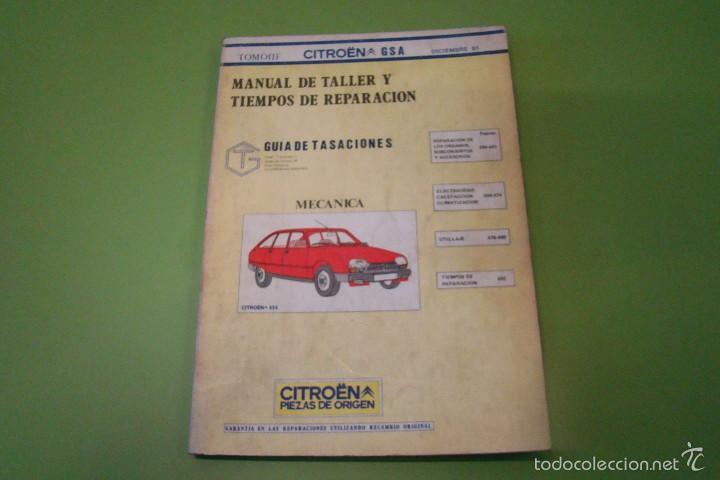 MANUAL DE TALLER CITROEN GSA TOMO III (Coches y Motocicletas Antiguas y Clásicas - Catálogos, Publicidad y Libros de mecánica)