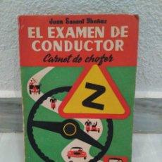 Coches y Motocicletas: LIBRO EL EXAMEN DE CONDUCTOR - CARNET DE CHOFER - EDICION 20 - 1963. Lote 56539609