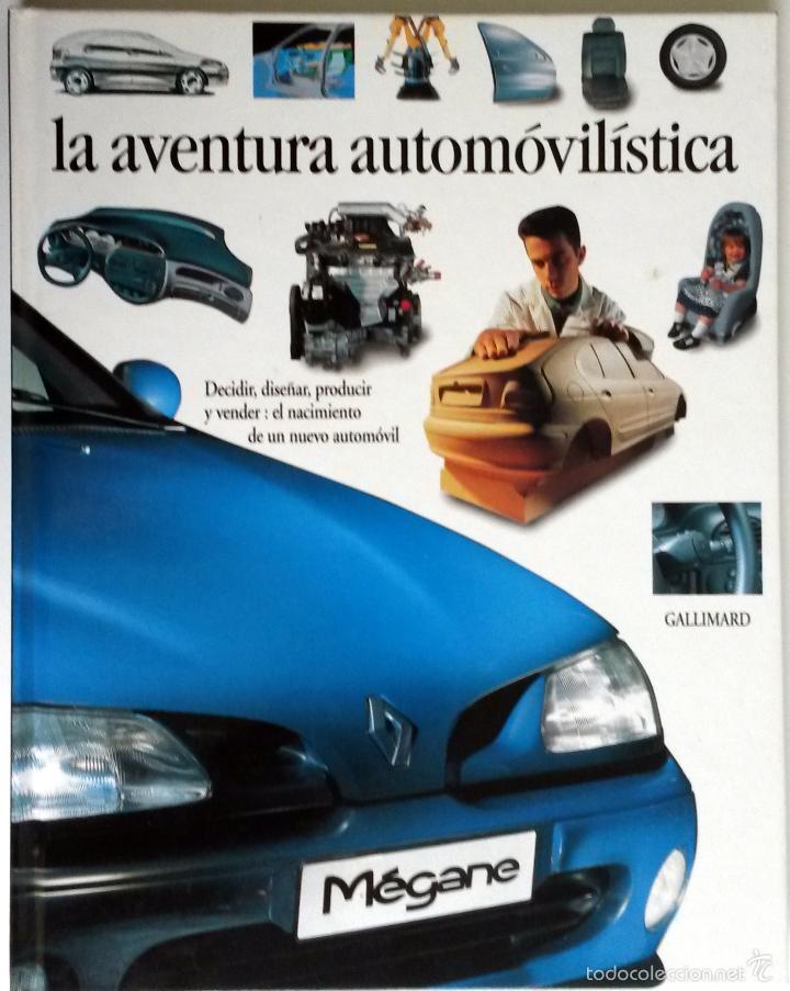 LIBRO: LA AVENTURA AUTOMOVILISTICA. (Coches y Motocicletas Antiguas y Clásicas - Catálogos, Publicidad y Libros de mecánica)
