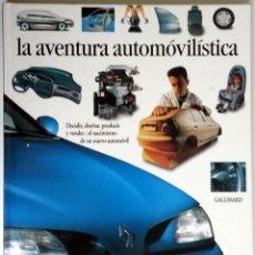 Coches y Motocicletas: LIBRO: LA AVENTURA AUTOMOVILISTICA.. Lote 56572446
