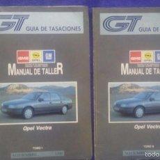 Coches y Motocicletas: MANUAL DE TALLER OPEL VECTRA / TOMOS I Y II / NOVIEMBRE 1990. Lote 56688580
