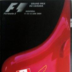 Coches y Motocicletas: PROGRAMA OFICIAL- F1 - G.P. CANADÁ, CIRCUITO MONTREAL 2004.. Lote 56721463