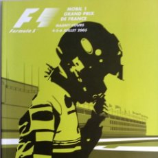 Coches y Motocicletas: PROGRAMA OFICIAL- F1 - G.P. FRANCIA, CIRCUITO MAGNY-COURS 2003.. Lote 56721707