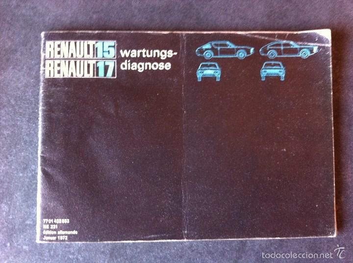 Coches y Motocicletas: Renault 15 y 17. Manual de usuario. Leer descripción. - Foto 13 - 56903747