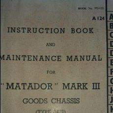 Coches y Motocicletas: MANUAL INSTRUCCIONES Y ENTRETENIMIENTO CAMION MATADOR MARK III. Lote 56935065