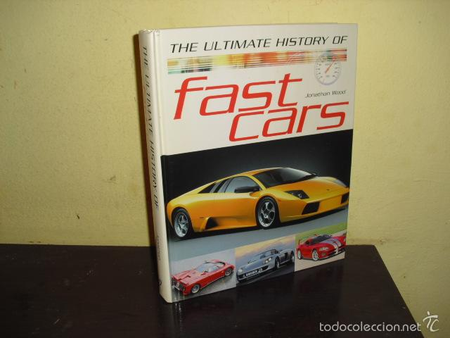 Coches y Motocicletas: THE ULTIMATE HISTORY OF FAST CARS - - Foto 1 - 57018048