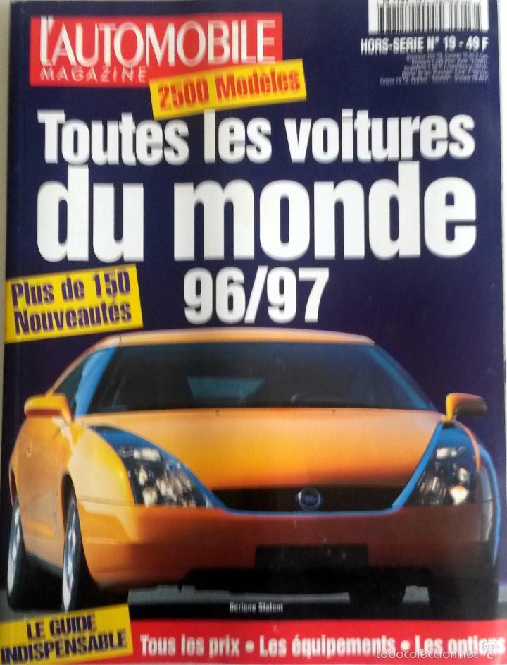L'AUTOMOBILE MAGAZINE TOUTES LES VOITURES DU MONDE 96/97. (Coches y Motocicletas Antiguas y Clásicas - Catálogos, Publicidad y Libros de mecánica)
