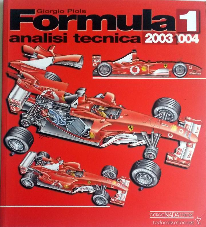 FORMULA 1 - ANALISI TECNICA 2003-2004. (Coches y Motocicletas Antiguas y Clásicas - Catálogos, Publicidad y Libros de mecánica)
