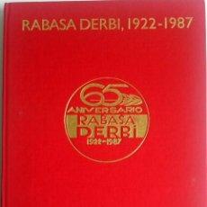 Coches y Motocicletas: LIBRO RABASA DERBI, 1922 - 1987..TEXTO EN CATALÁN.. Lote 57092136