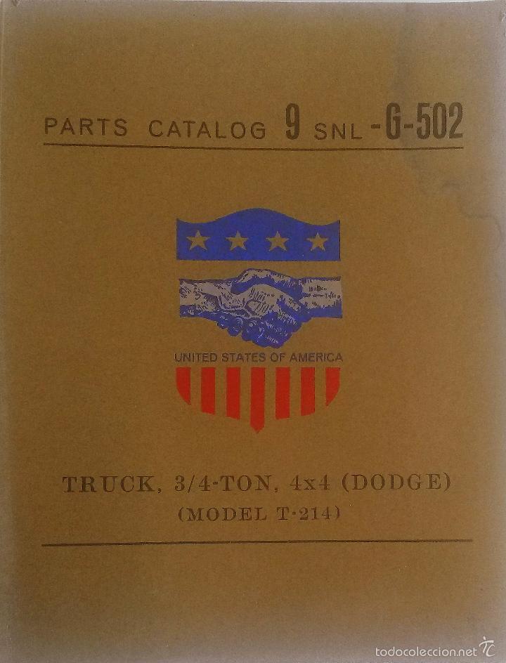 CATÁLOGO DE PIEZAS DODGE TRUCK, 3/4 TON, 4X4. MODEL T-214. (Coches y Motocicletas Antiguas y Clásicas - Catálogos, Publicidad y Libros de mecánica)