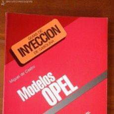 Coches y Motocicletas: INYECCION GASOLINA. OPEL. Lote 57164470