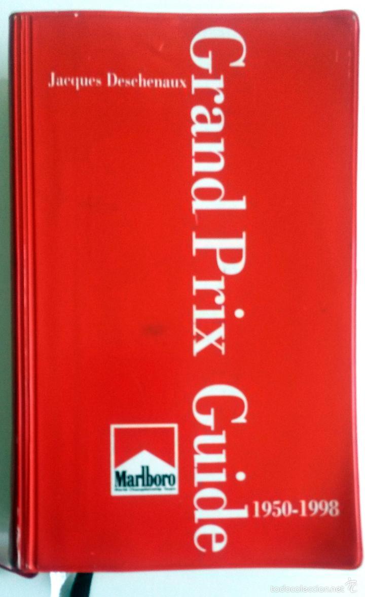 GRAND PRIX GUIDE OFICIAL MALBORO.- 1950 - 1998. (Coches y Motocicletas Antiguas y Clásicas - Catálogos, Publicidad y Libros de mecánica)