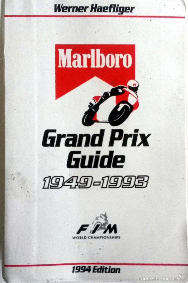 GRAND PRIX GUIDE OFICIAL MALBORO.- 1949 - 1993. (Coches y Motocicletas Antiguas y Clásicas - Catálogos, Publicidad y Libros de mecánica)
