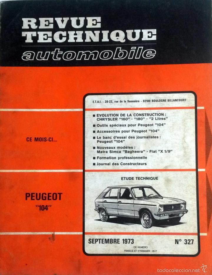 REVUE TECHNIQUE Nº327 - SEPTIEMBRE 1973. (Coches y Motocicletas Antiguas y Clásicas - Catálogos, Publicidad y Libros de mecánica)