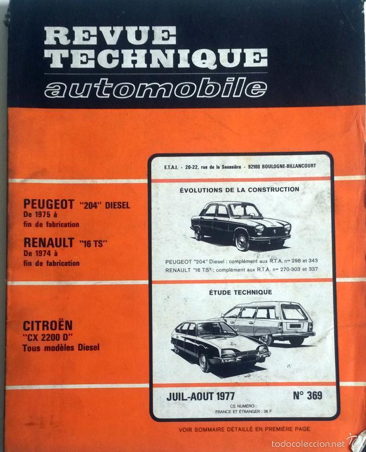 REVUE TECHNIQUE Nº 369 - JULIO / AGOSTO 1977. (Coches y Motocicletas Antiguas y Clásicas - Catálogos, Publicidad y Libros de mecánica)