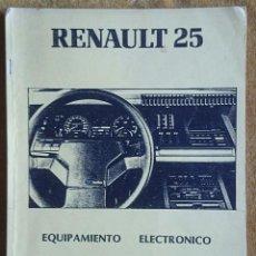 Coches y Motocicletas: RENAULT 25: EQUIPAMIENTO ELECTRÓNICO. Lote 57540144