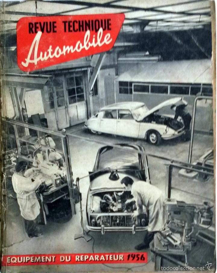 REVUE TECHNIQUE ESPECIAL EQUIPAMIENTO TALLER REPARACIONES 1956. (Coches y Motocicletas Antiguas y Clásicas - Catálogos, Publicidad y Libros de mecánica)