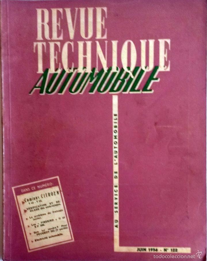 REVUE TECHNIQUE Nº 122 JUNIO 1956. (Coches y Motocicletas Antiguas y Clásicas - Catálogos, Publicidad y Libros de mecánica)