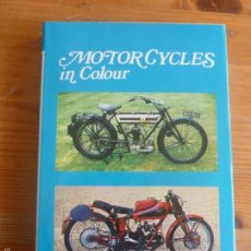 Coches y Motocicletas: MOTOR CYCLES IN COLOUR THOMPSON, ERIC E. EDITORIAL: BLANDFORD PRESS, LONDON. Lote 57646374