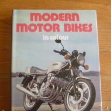 Coches y Motocicletas: MODERNS MOTOR BIKES. CADDELL Y SPENCER-SMITH. BLANFORD. 1979 152PP. Lote 57646490