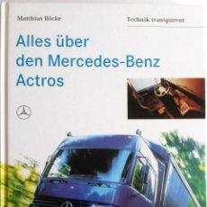 Coches y Motocicletas: LIBRO - CATÁLOGO OFICIAL MECEDES-BENZ ACTROS.. Lote 57736378