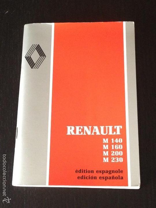 RENAULT SERIE M 140 160 200 230 CAMION MANUAL INSTRUCCIONES USUARIO OWNERS NO PEGASO BARREIROS EBRO (Coches y Motocicletas Antiguas y Clásicas - Catálogos, Publicidad y Libros de mecánica)