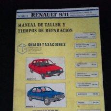 Coches y Motocicletas: ANTIGUO MANUAL DE TALLER Y TIEMPOS DE REPARACION. RENAULT 9 Y 11. ABRIL DE 1985. Lote 57939917