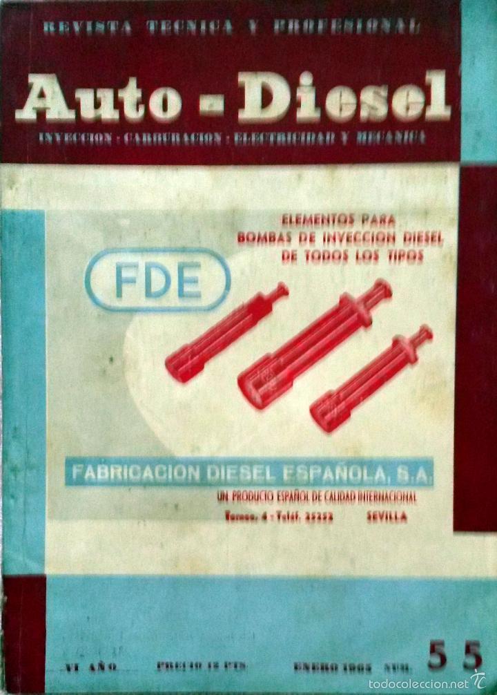 REVISTA AUTO-DIESEL Nº 55 - ENERO 1965. (Coches y Motocicletas Antiguas y Clásicas - Catálogos, Publicidad y Libros de mecánica)