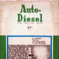 Coches y Motocicletas: REVISTA AUTO-DIESEL Nº 97 - JULIO 1968.. Lote 58184737