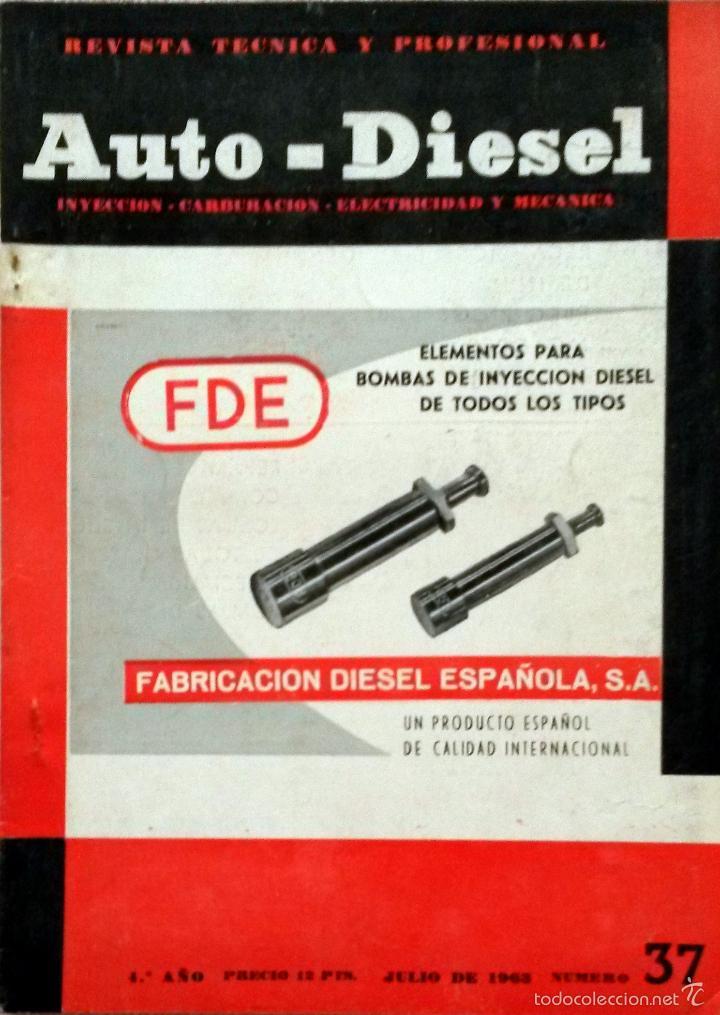 REVISTA AUTO-DIESEL Nº 37 - JULIO 1963. (Coches y Motocicletas Antiguas y Clásicas - Catálogos, Publicidad y Libros de mecánica)