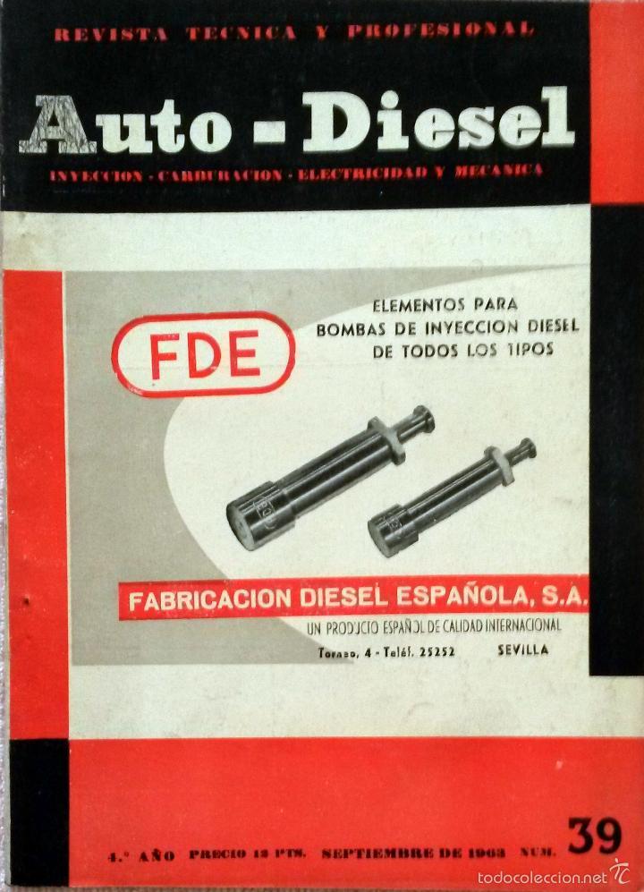 REVISTA AUTO-DIESEL Nº 39 - SEPTIEMBRE 1963. (Coches y Motocicletas Antiguas y Clásicas - Catálogos, Publicidad y Libros de mecánica)