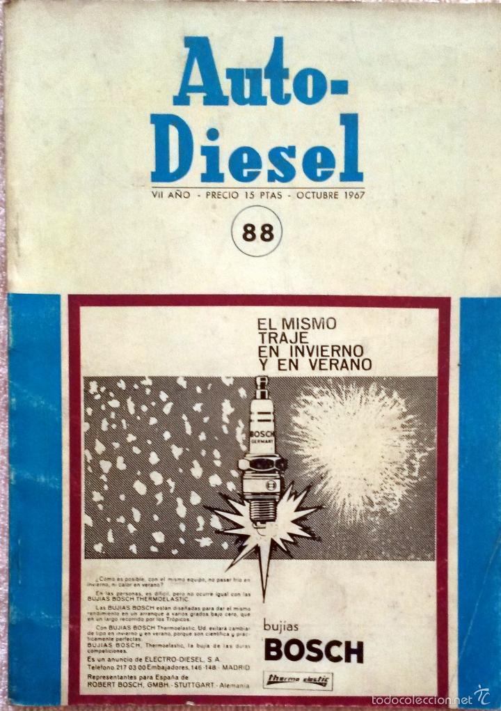REVISTA AUTO-DIESEL Nº 88 - OCTUBRE 1967. (Coches y Motocicletas Antiguas y Clásicas - Catálogos, Publicidad y Libros de mecánica)