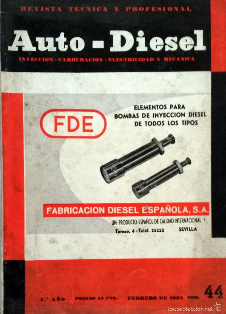 REVISTA AUTO-DIESEL Nº 44 - FEBRERO 1964. (Coches y Motocicletas Antiguas y Clásicas - Catálogos, Publicidad y Libros de mecánica)