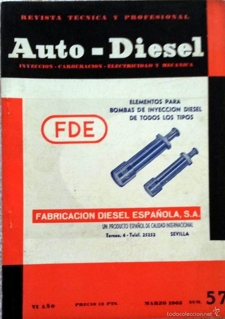 REVISTA AUTO-DIESEL Nº 57 - MARZO 1965. (Coches y Motocicletas Antiguas y Clásicas - Catálogos, Publicidad y Libros de mecánica)