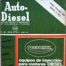 Coches y Motocicletas: REVISTA AUTO-DIESEL Nº 144 - JUNIO 1972.. Lote 58185190