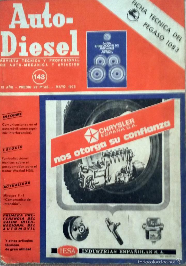 REVISTA AUTO-DIESEL Nº 143 - MAYO 1972. (Coches y Motocicletas Antiguas y Clásicas - Catálogos, Publicidad y Libros de mecánica)