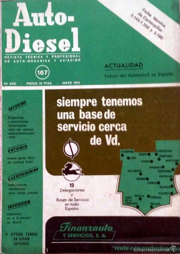 REVISTA AUTO-DIESEL Nº 167 - MAYO 1974. (Coches y Motocicletas Antiguas y Clásicas - Catálogos, Publicidad y Libros de mecánica)