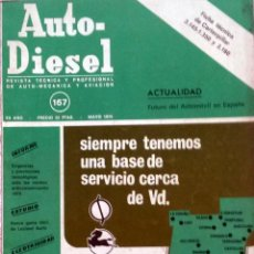 Coches y Motocicletas: REVISTA AUTO-DIESEL Nº 167 - MAYO 1974.. Lote 58185249