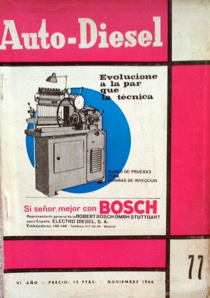 REVISTA AUTO-DIESEL Nº 77 - NOVIEMBRE 1966. (Coches y Motocicletas Antiguas y Clásicas - Catálogos, Publicidad y Libros de mecánica)