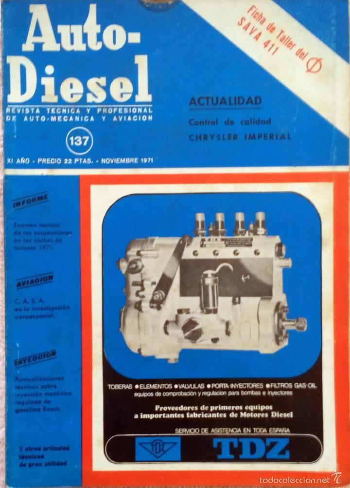 REVISTA AUTO-DIESEL Nº 137 - NOVIEMBRE 1971. (Coches y Motocicletas Antiguas y Clásicas - Catálogos, Publicidad y Libros de mecánica)