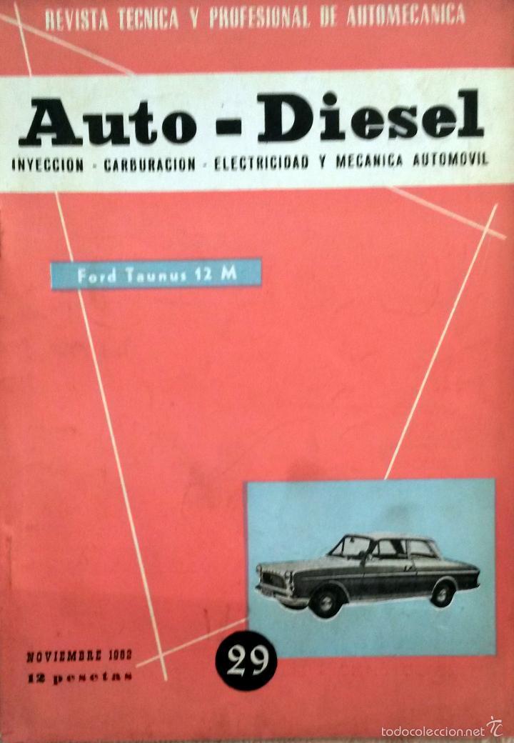 REVISTA AUTO-DIESEL Nº 29 - NOVIEMBRE 1962. (Coches y Motocicletas Antiguas y Clásicas - Catálogos, Publicidad y Libros de mecánica)
