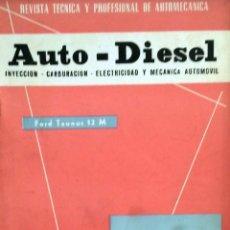 Coches y Motocicletas: REVISTA AUTO-DIESEL Nº 29 - NOVIEMBRE 1962.. Lote 58185495