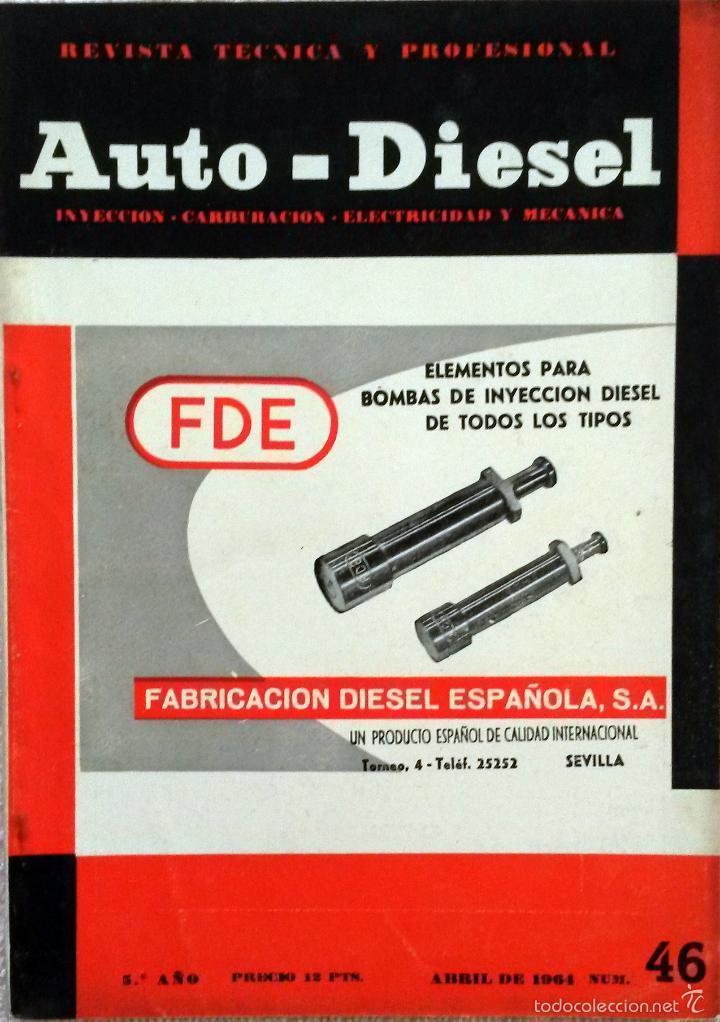 REVISTA AUTO-DIESEL Nº 46 - ABRIL 1964. (Coches y Motocicletas Antiguas y Clásicas - Catálogos, Publicidad y Libros de mecánica)