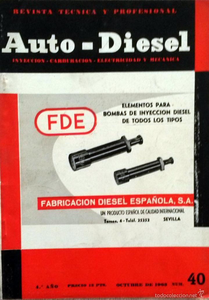 REVISTA AUTO-DIESEL Nº 40 - OCTUBRE 1963. (Coches y Motocicletas Antiguas y Clásicas - Catálogos, Publicidad y Libros de mecánica)